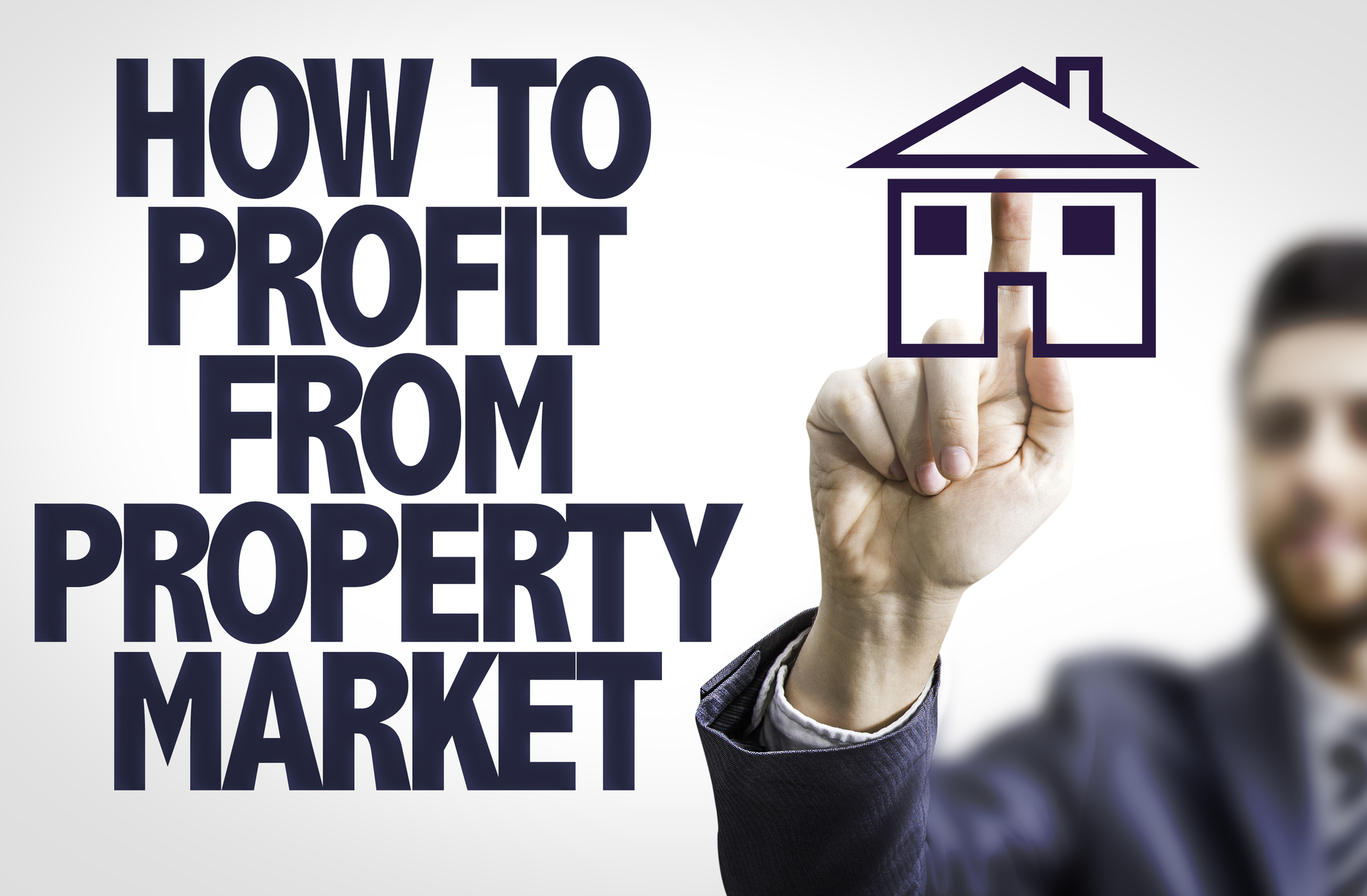 How to Profit From Property Market